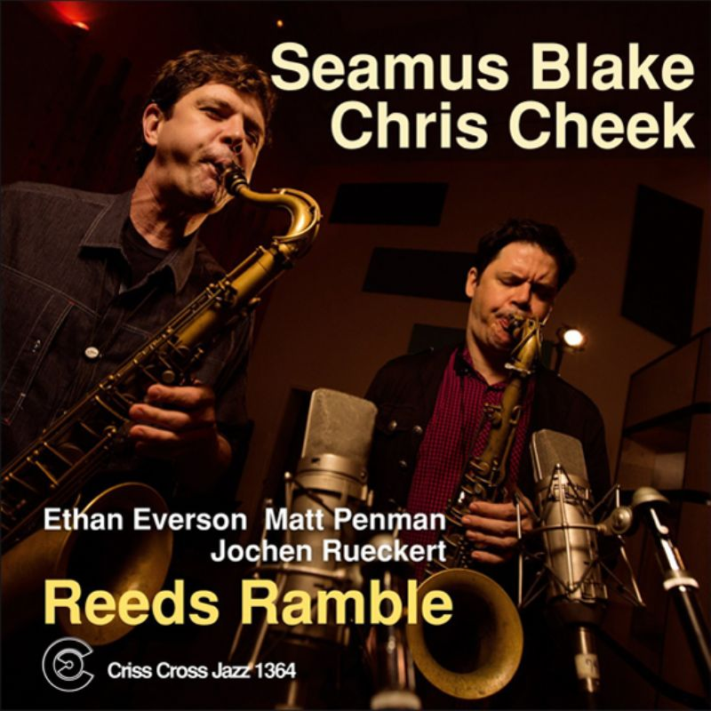 Seamus_Blake__Chris_Cheek__Reeds_Ramble
