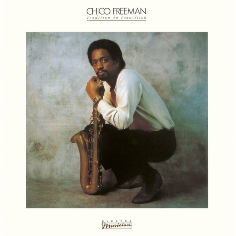 Chico_Freeman__Tradition_in_Transition
