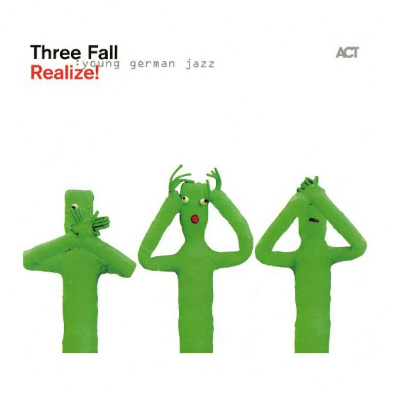 Three_Fall__Realize!_[Young_German_Jazz]