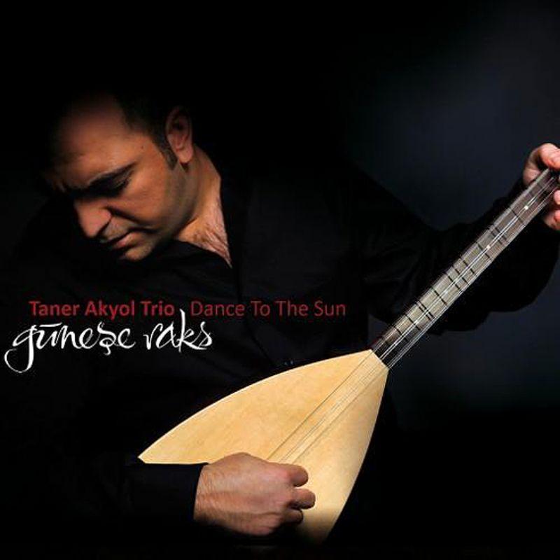 Taner_Akyol_Trio__Dance_to_the_Sun