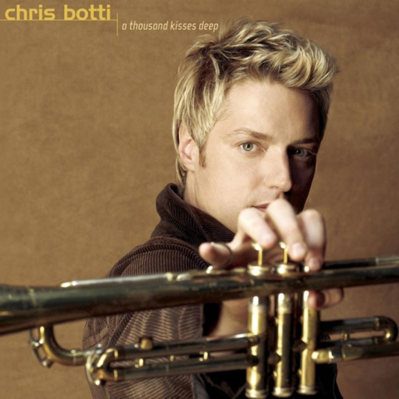Chris_Botti__A_Thousand_Kisses_Deep