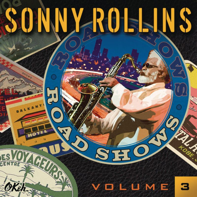 Sonny_Rollins__Road_Show_Vol3