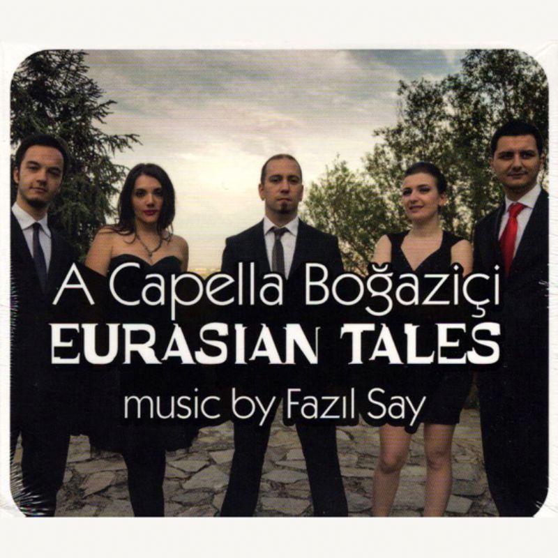 A_Capella_Bogazici__Eurasian_Tales_[Music_by_Fazil
