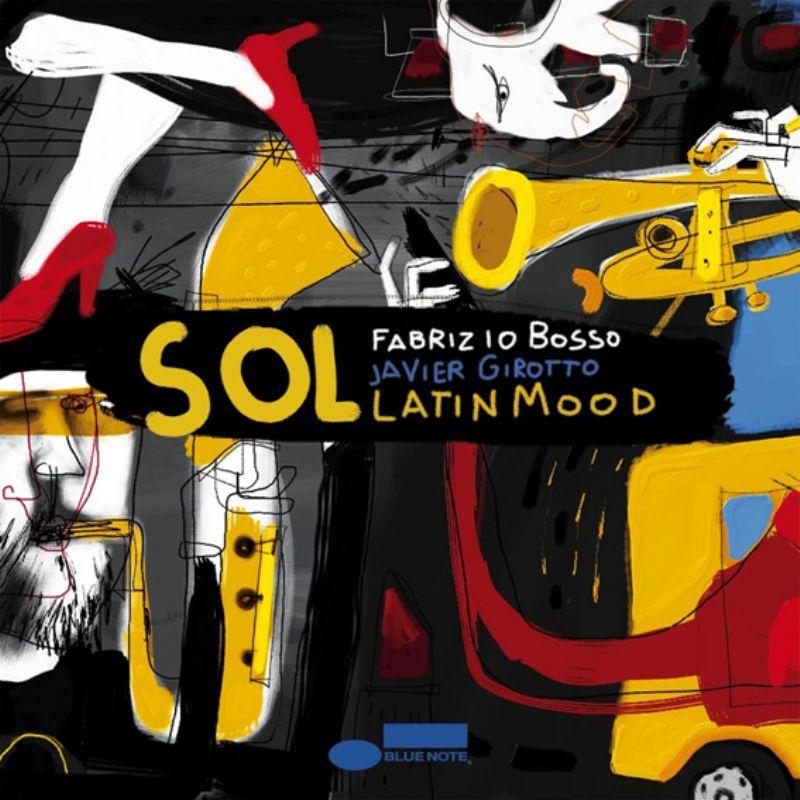 Fabrizio_Bossa__Javier_Girotto__SOL_Latin_Mood