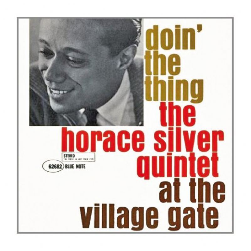 Horace_Silver_at_the_Village_Gate__Doin`_the_Thing