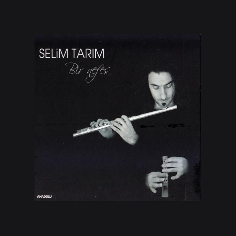 Selim_Tarim__Bir_Nefes