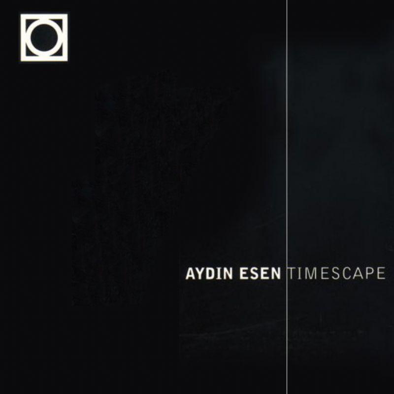 Aydin_Esen__Timescape