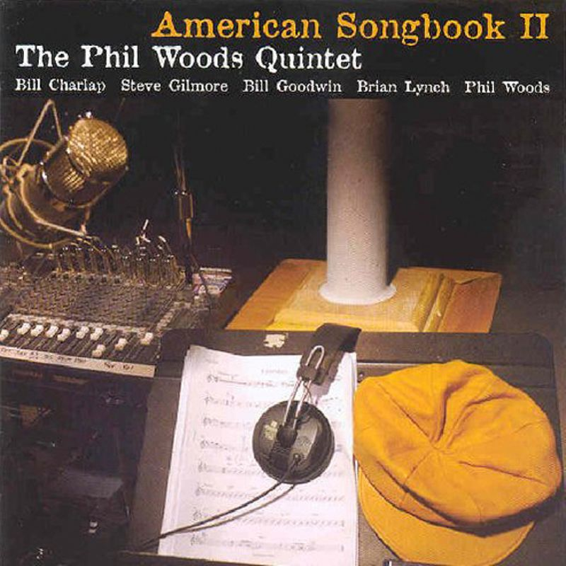 The_Phil_Woods_Quintet__American_Songbook_II