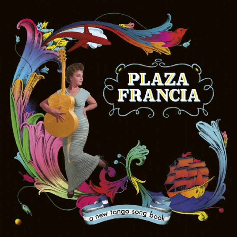 Plaza_Francia__A_New_Tango_Song_Book
