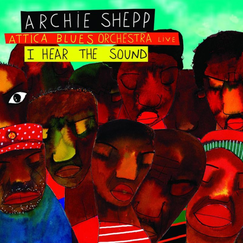 Archie_Shepp__Attica_Blues_Orchestra_(I_Hear_the_S