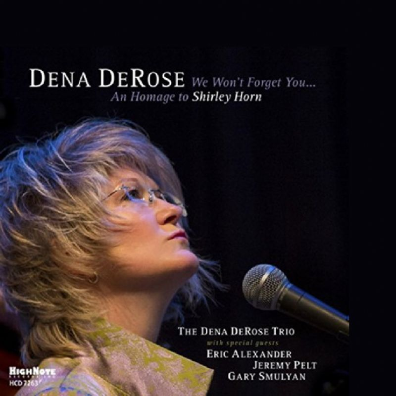 Dena_DeRose__We_Won`t_Forget_You_An_Homage_to_Shir