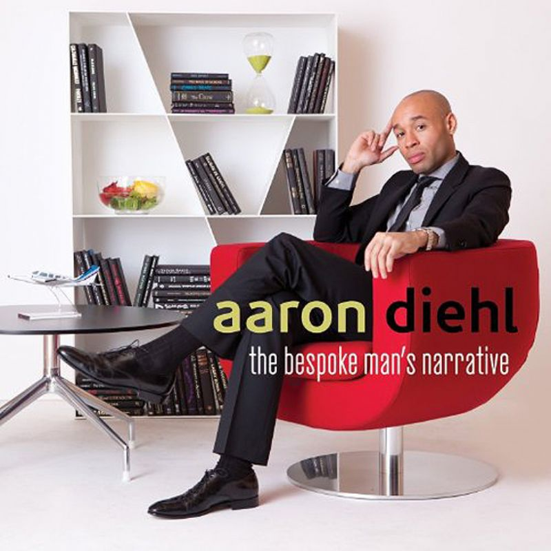 Aaron_Diehl__The_Bespoke_Man`s_Narrative