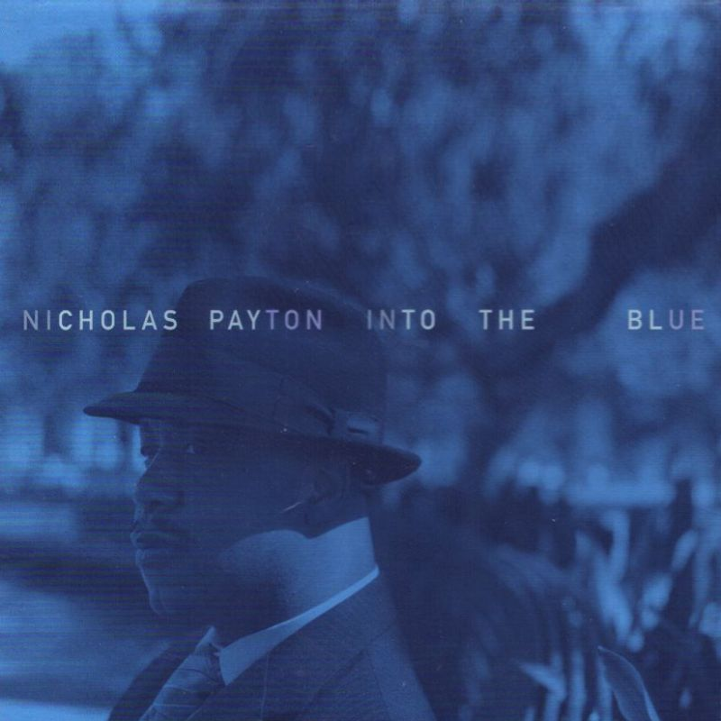Nicholas_Payton__Into_the_Blue