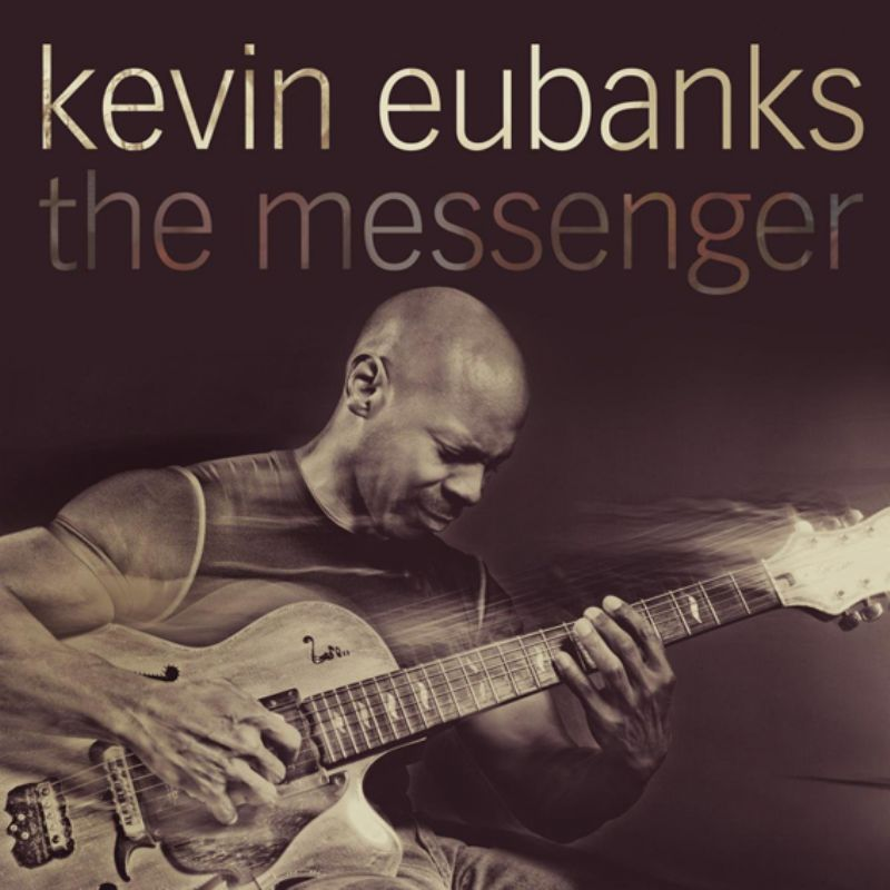 Kevin_Eubanks__The_Messenger