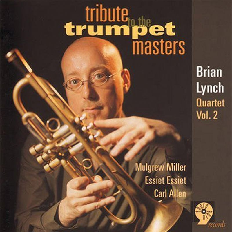 Brian_Lynch_Quartet__Tribute_to_the_Trumpet_Masters_Vol2