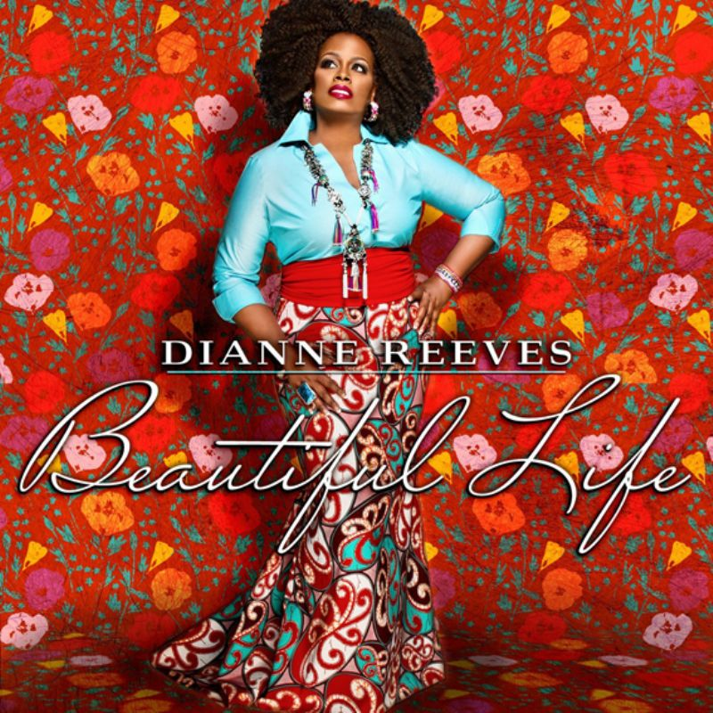 Dianne_Reeves__Beautiful_Life