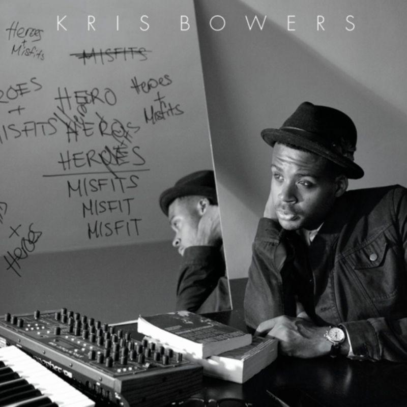 Kris_Bowers__Heroes__Misfits