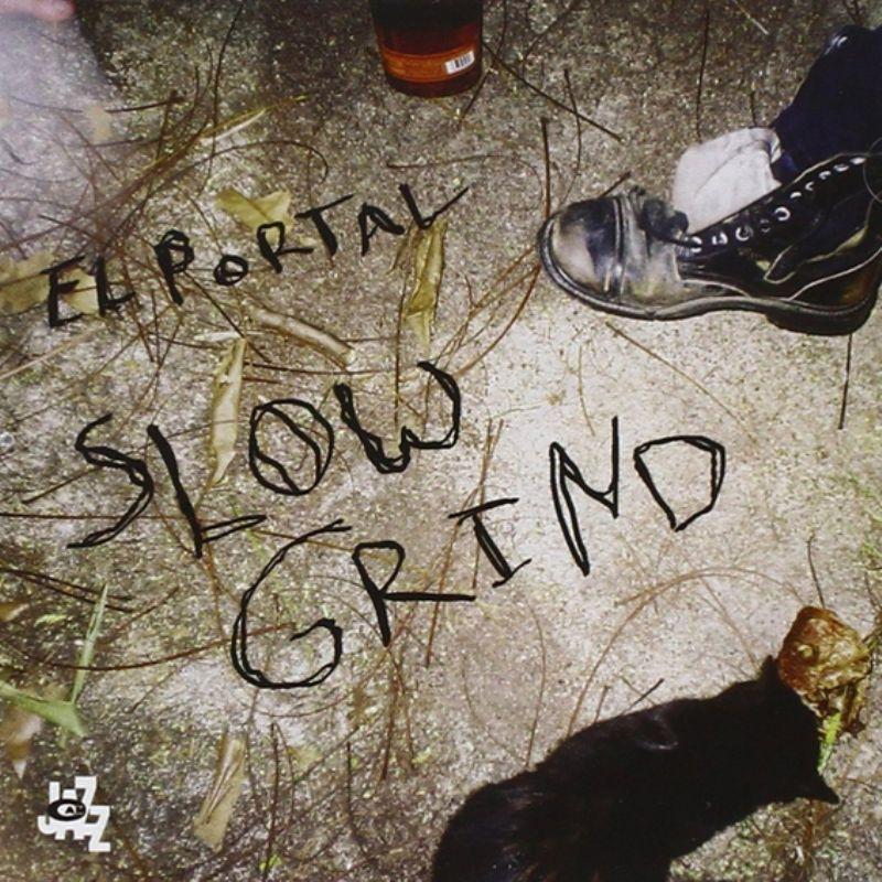El_Portal__Slow_Grind