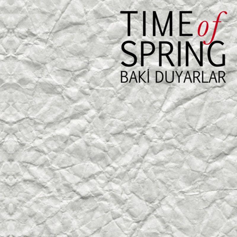 Baki_Duyarlar__Time_of_Spring