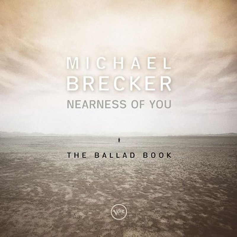 Michael_Brecker__Nearness_of_You_The_Ballad_Book