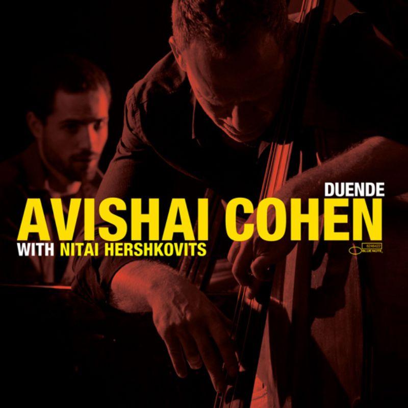 Avishai_Cohen__Duende_(With_Nitai_Hershkovitz)