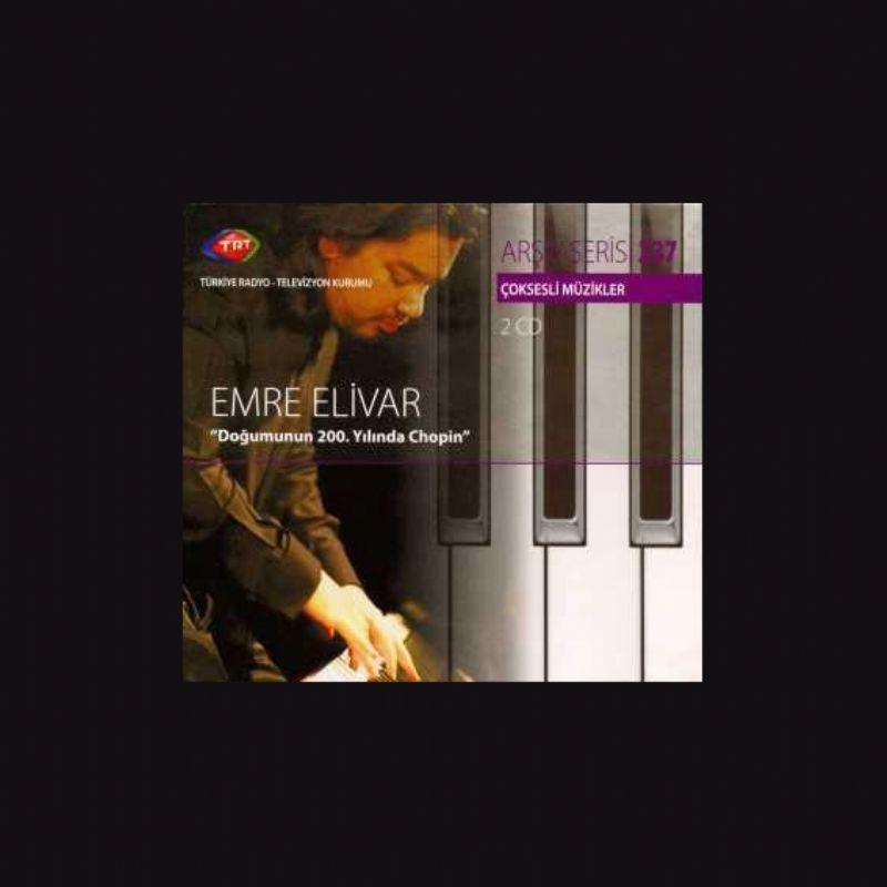 Emre_Elivar__Dogumunun_200Yilinda_Chopin_[2_CD]