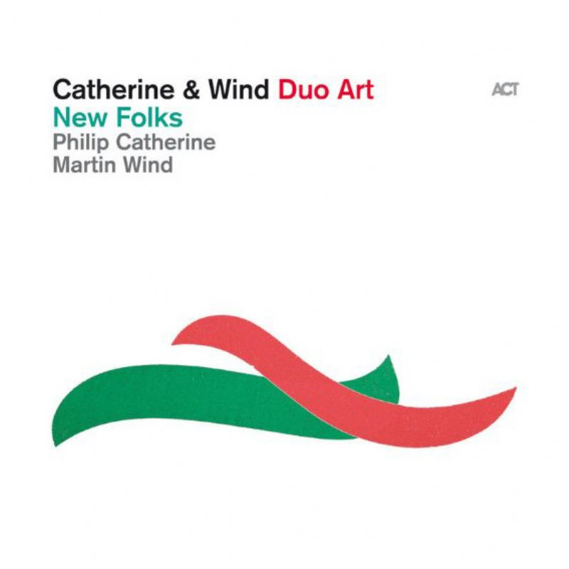Philippe_Catherine__Martin_Wind_Duo_Art__New_Folks