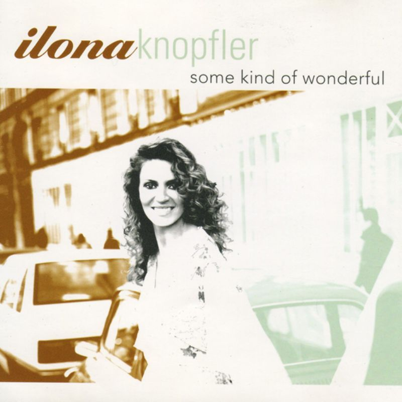 Ilona_Knopfler__Some_Kind_of_Wonderful