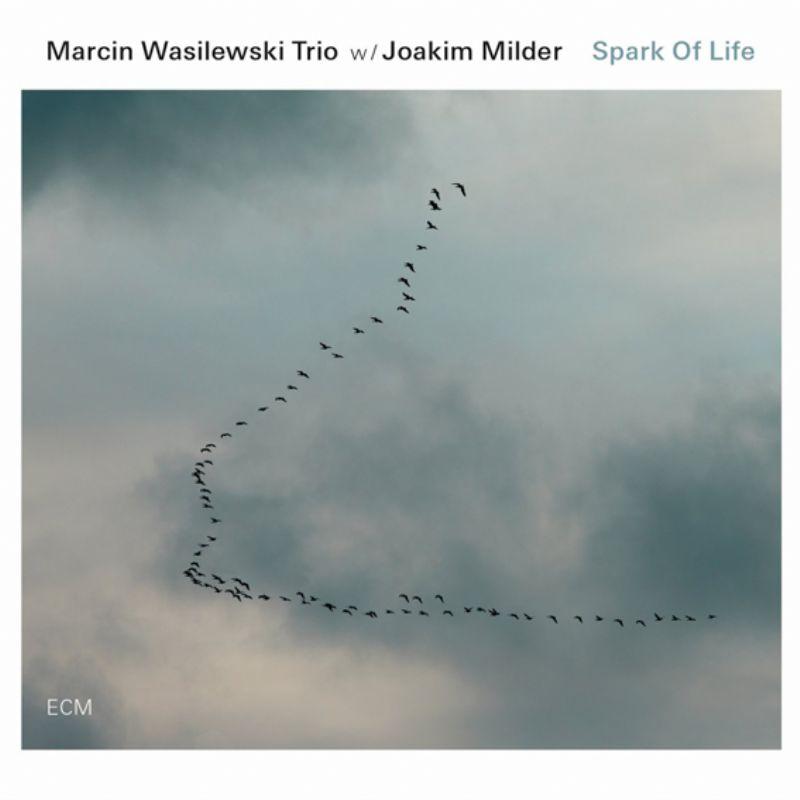 Marcin_Wasilewski_Trio_w_Joakim_Milder__Spark_of_L