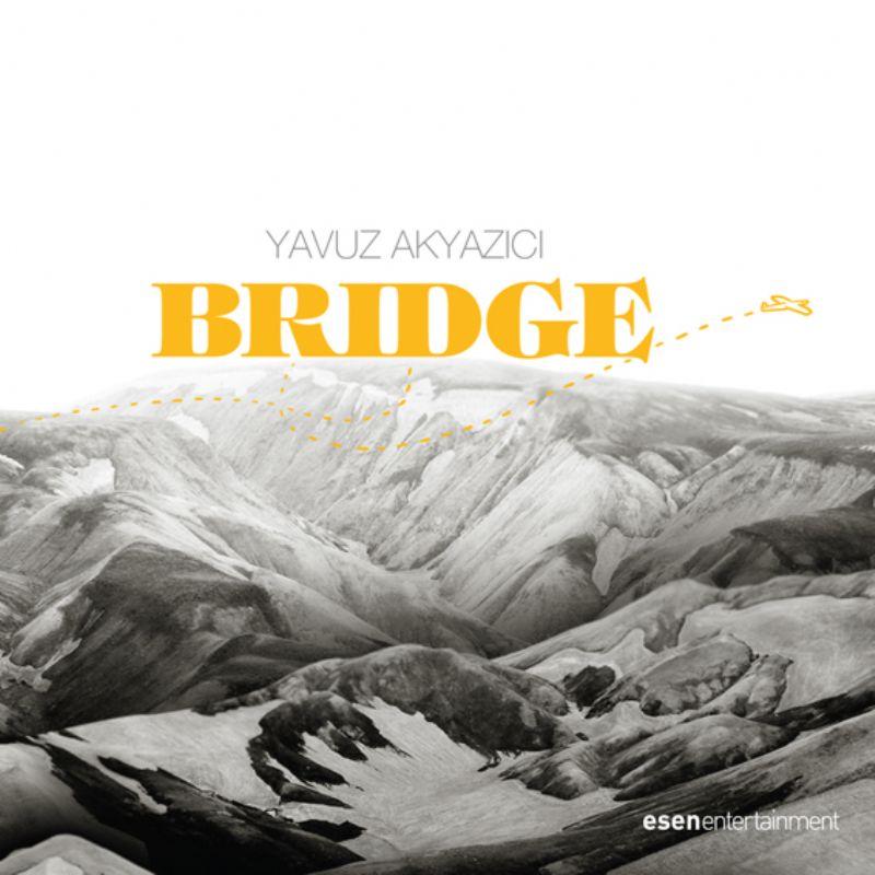 Yavuz_Akyazici__Bridge