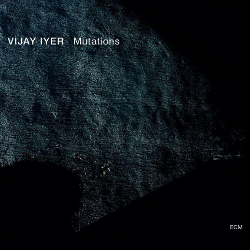 Vijay_Iyer__Mutations