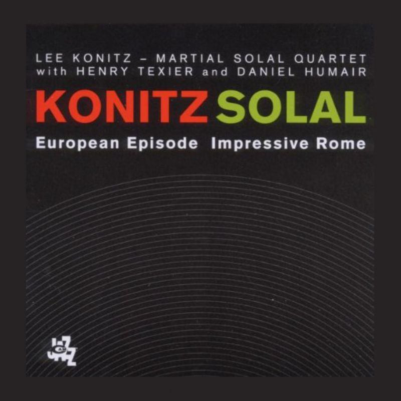 Lee_KonitzMartial_Solal__European_Episode_[CD_1]_Impressive_Rome_[CD_2]