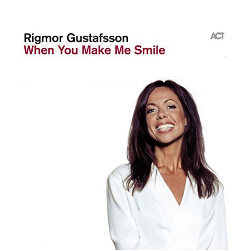 Rigmor_Gustafsson__When_You_Make_Me_Smile