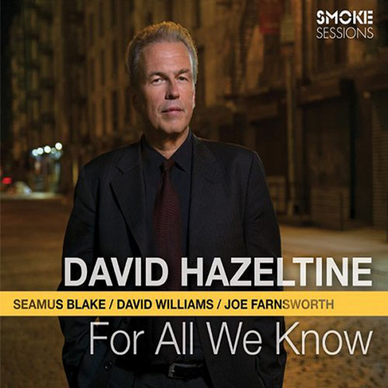 David_Hazeltine__For_All_We_Know