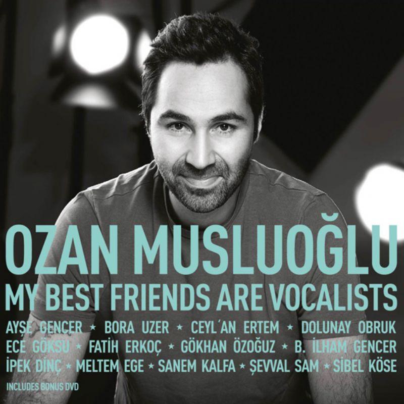 Ozan_Musluoglu__My_Best_Friends_Are_Vocalists_[CD+