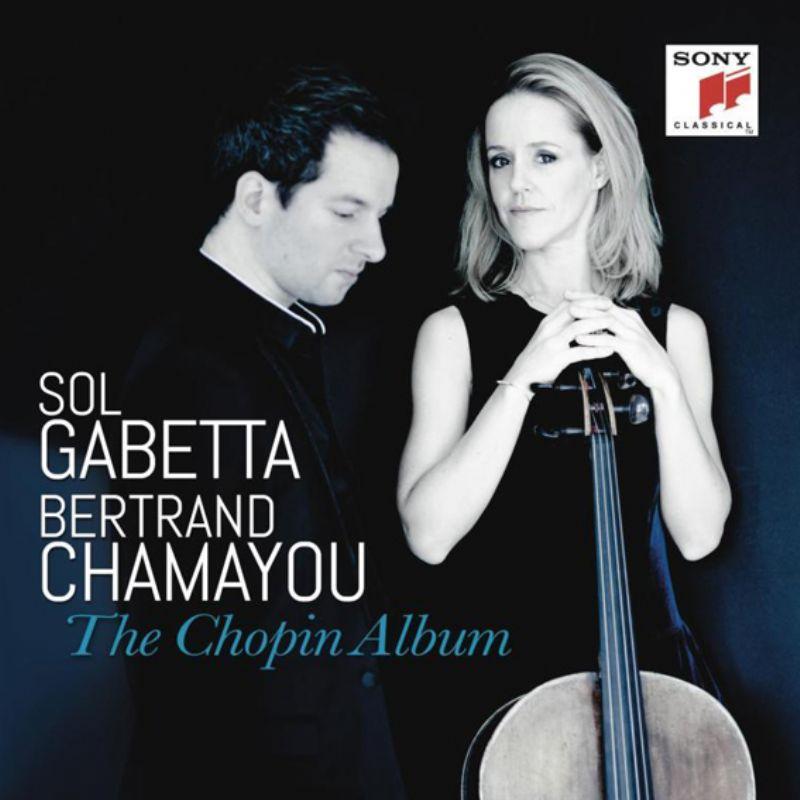 Sol_Gabetta__Bertrand_Chamayou__The_Chopin_Album