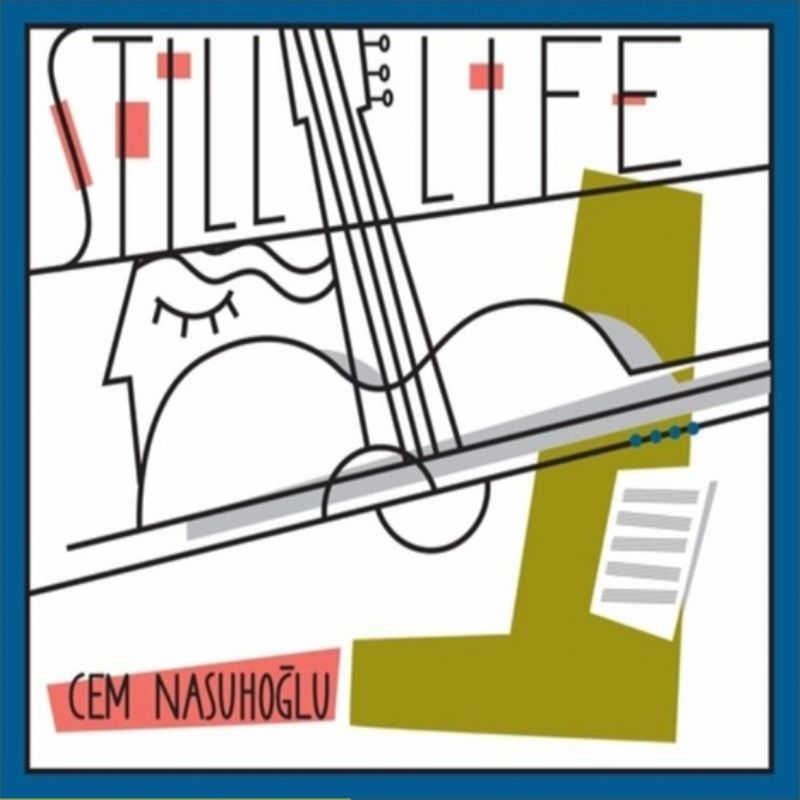 Cem_Nasuhoglu__Still_Life