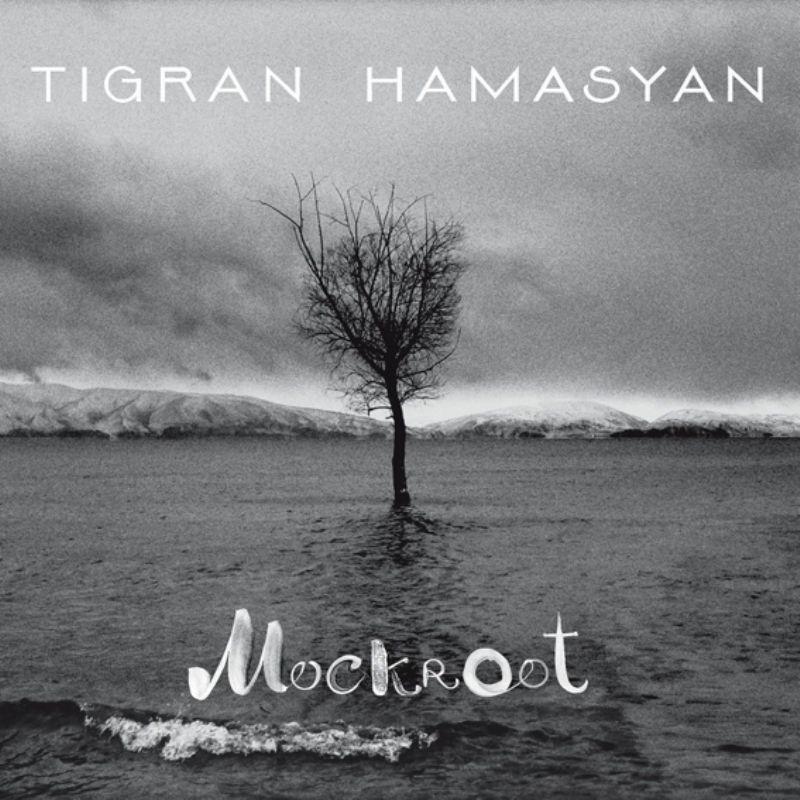 Tigran_Hamasyan__Mockroot