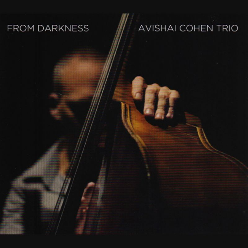 Avishai_Cohen__From_Darkness
