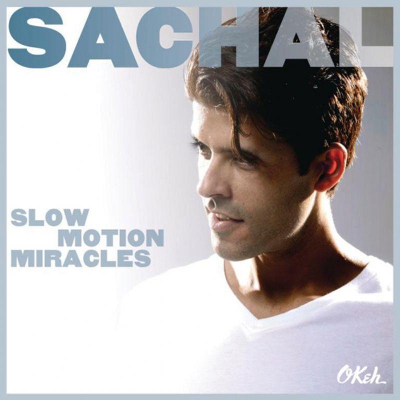Sachal_Vasandani__Slow_Moton_Miracles
