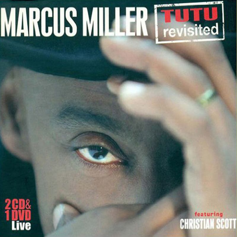 Marcus_Miller__Tutu_Revisited_[2_CD+1_DVD]_(Live)
