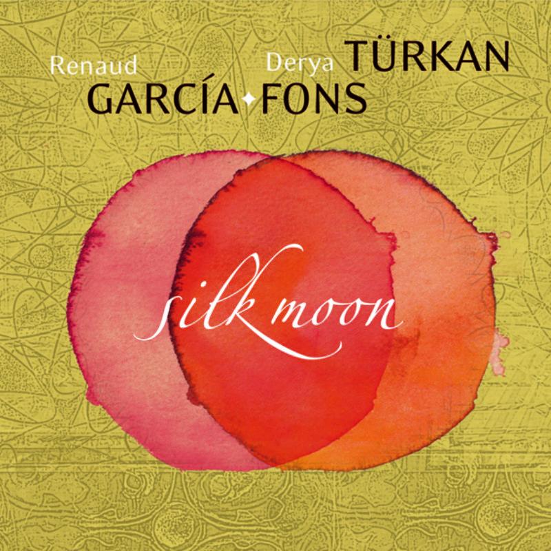 Derya_Turkan__Renaud_Garcia_Fons__Silk_Moon