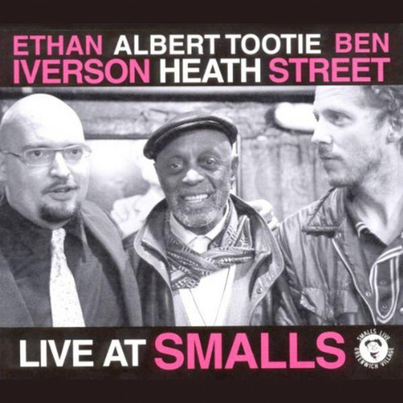 Albert_Tootie_Heath_Ethan_Iverson_Ben_Street__Live