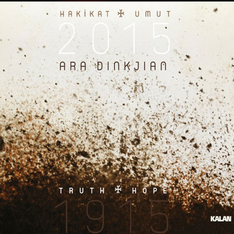 Ara_Dinkjian__Hakikat_Umut_(19152015)