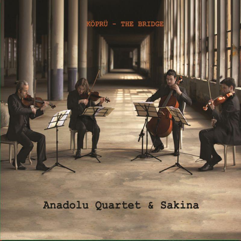 Anadolu_Quartet__Sakina__Kopru_(Bridge)