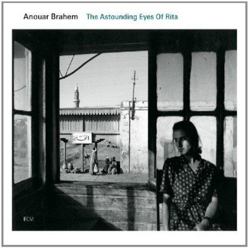 Anouar_Brahem__The_Astounding_Eyes_of_Rita