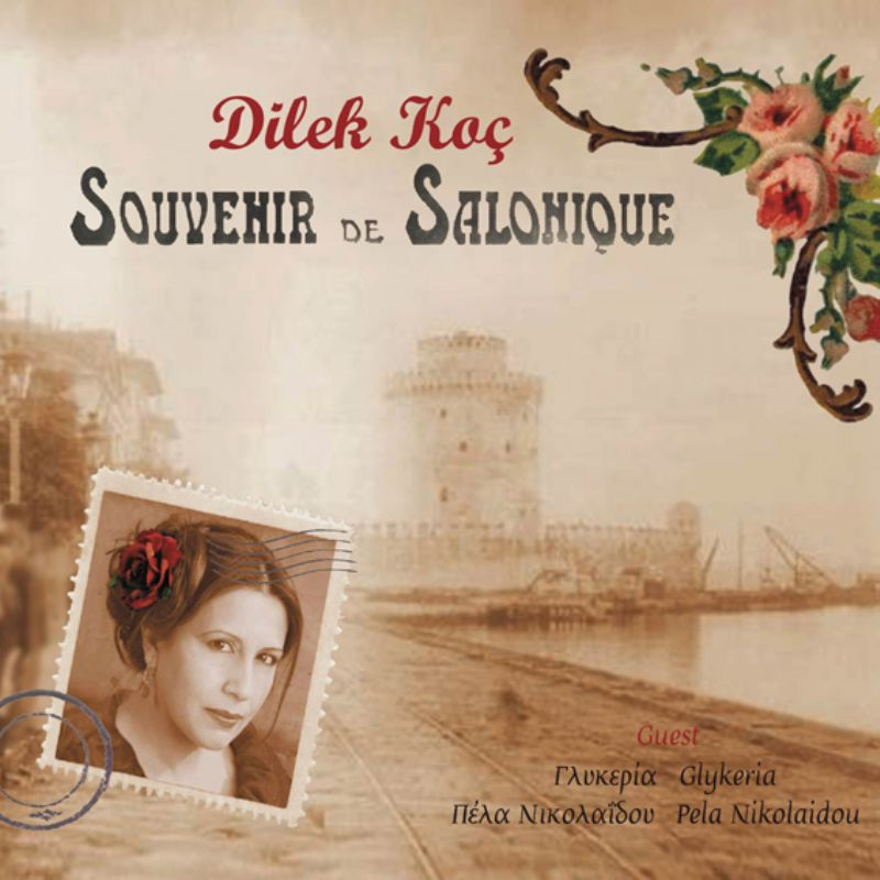 Dilek_Koc__Souvenir_de_Salonique