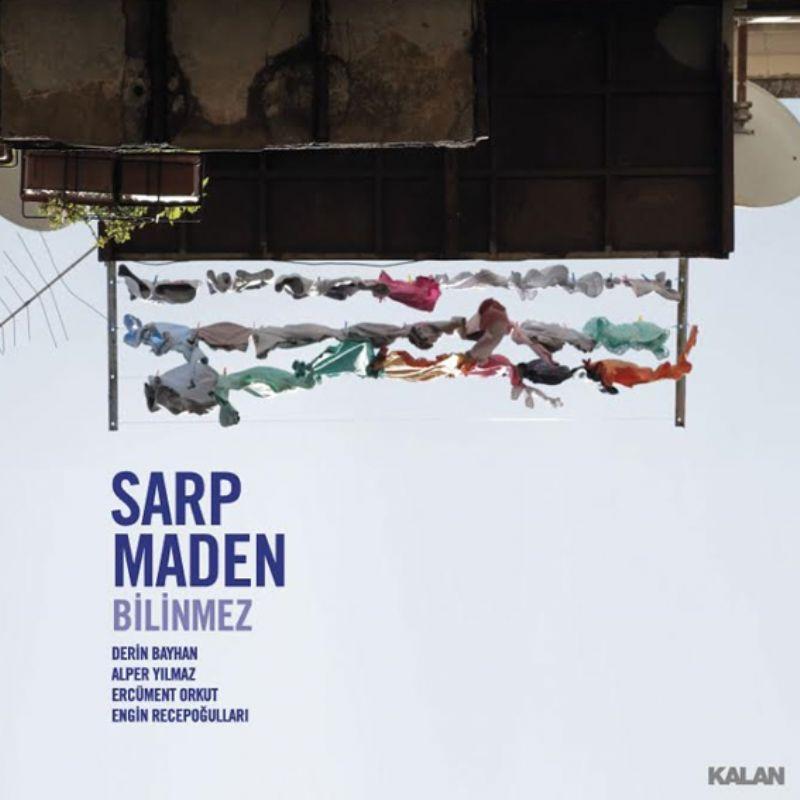 Sarp_Maden__Bilinmez