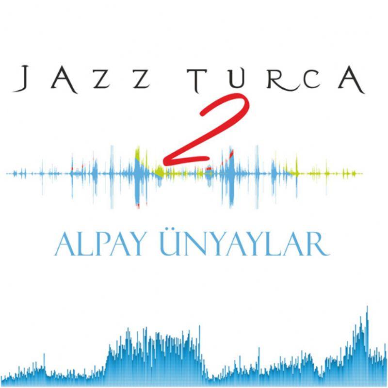 Alpay_unyaylar__Jazz_Turca_2