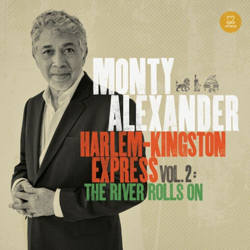 Monty_Alexander__HarlemKingston_Express_Vol2_The_R
